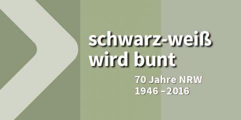 Titelbild der Broschüre des Landesarchivs NRW zu 70 Jahre NRW